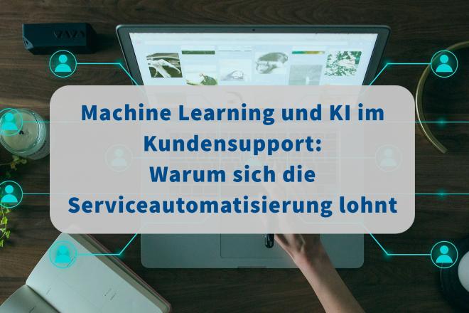 Die Automatisierung im Kundenservice mithilfe von KI und Machine Learning hat viele Vorteile. Unser Praxisbeispiel zeigt, welche.