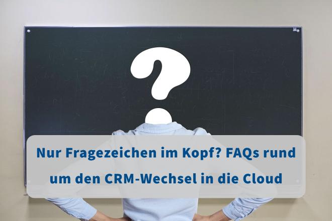 CRM-Wechsel in die Cloud