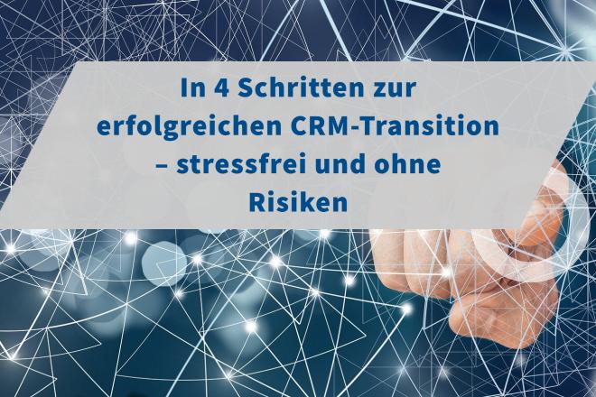 CRM-Transition